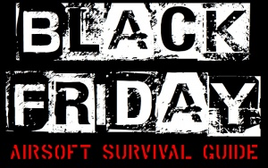Black Friday Guide For Airsofters Airsoftnews Eu