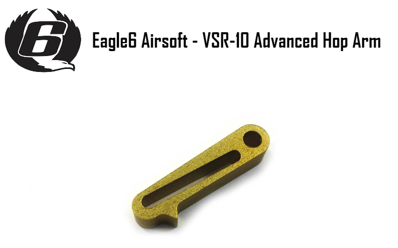 EAGLE6 AIRSOFT - VSR-10 ADVANCED HOP ARM IS HERE