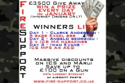 FireSupport 3500GBP give away winners up to day 3.