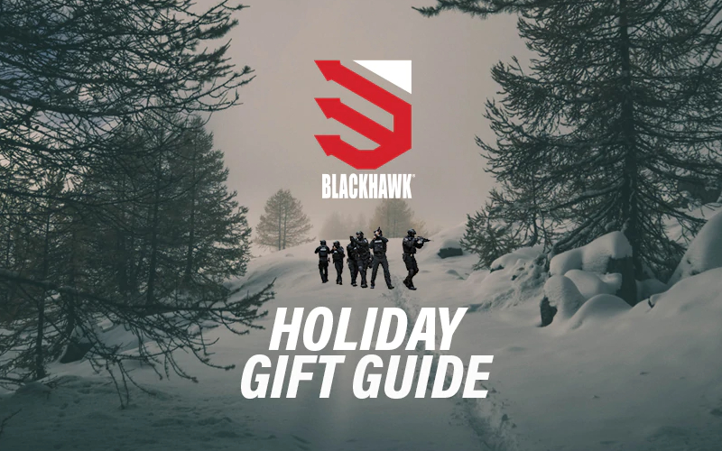 BlackHawk Holiday guide for tactically inclined is here.
